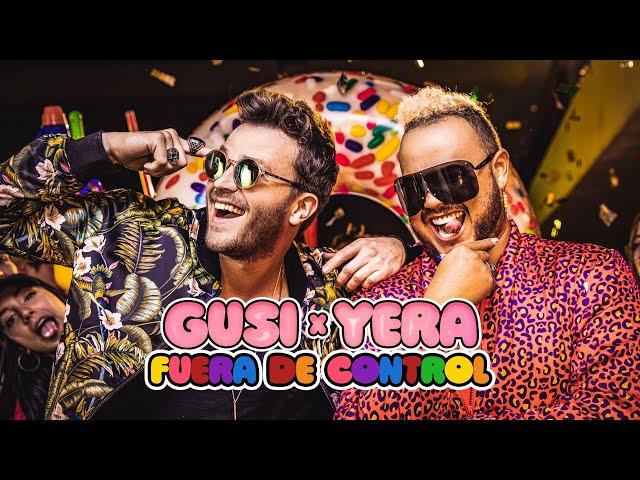 Gusi & Yera- Fuera de Control (Video Oficial)