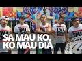 - SA MAU KO, KO MAU DIA by Whyllyano ft XB Gang Tojana | Dance Fitness | TML Crew Alan Olamit