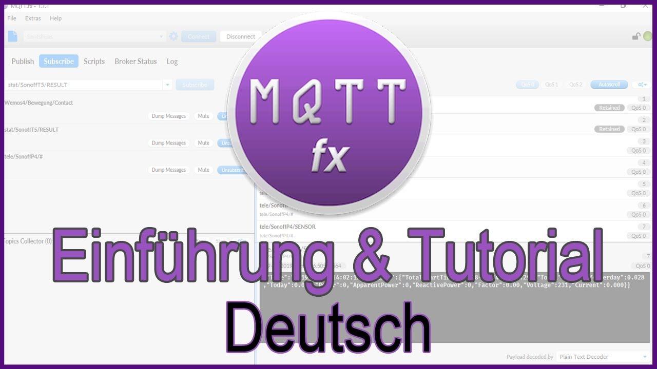 MQTT fx Tutorial German / MQTT Client / OPENHAB Tutorial German / MQTT /  TASMOTA / SONOFF
