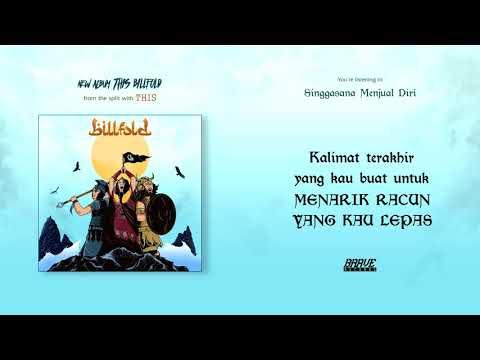Billfold - Singgasana Menjual Diri (Official Lyric Video)