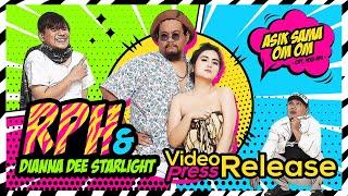 RPH & Dianna Dee Starlight - Asik Sama Om Om (Rilis Lagu Terbaru) #news