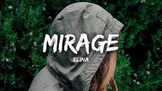 Elina - Mirage (Lyrics)