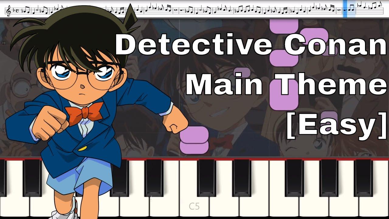 Case Closed - Detective Conan: Main Theme [Easy] [Piano