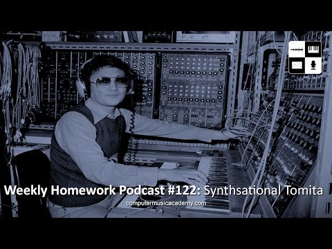 Isao Tomita & Synthesizer Tribute - Weekly Homework Podcast #122