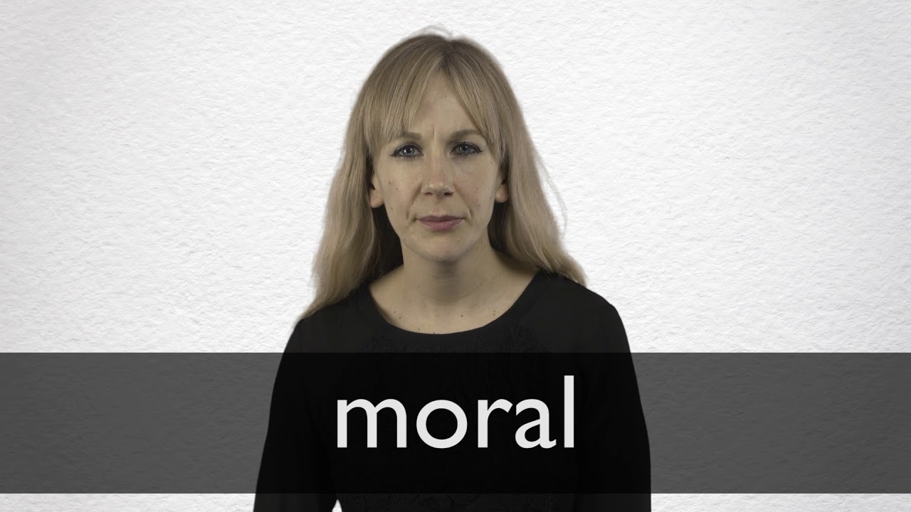 How to pronounce MORAL in British English
