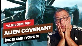 Video Alien Covenant - Yanıldım mı? - SPOILERLI İnceleme + Yorum download MP3, 3GP, MP4, WEBM, AVI, FLV Januari 2018