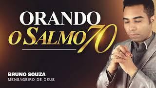 ORAÇÃO DO SALMO 70 -- ORAÇÃO FORTE !!!