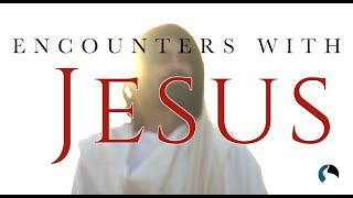 """Encounters With Jesus - """"His Presence, Our Peace"""""""