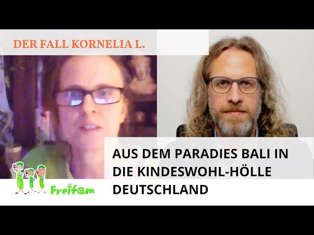 Fall Kornelia L.: Aus dem Paradies Bali in die Kindeswohl-Hölle Deutschland
