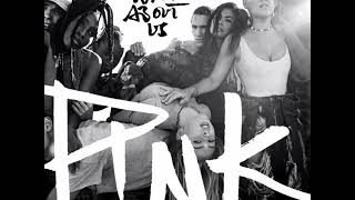 P nk What About Us MP3 Free Download