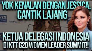 Download EKSKLUSIF DENGAN JESSICA WIDJAJA, KETUA DELEGASI INDONESIA DI W20 ITALIA: MUDA, CANTIK, LAJANG!