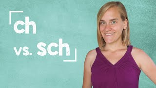 German Lesson (26) - Pronouncing ''ch'' and ''sch'' - A1