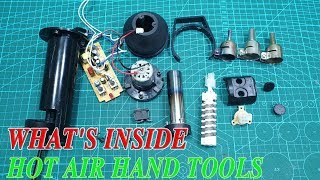 What's Inside Hot Air Hand Tools