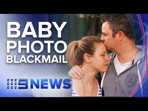 Woman accused of blackmailing parents of dying baby | Nine News Australia