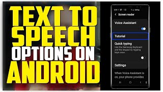 Text To Speech Options On Android - TalkBack, Select To Speak, Voice Assistant, Screen Reader screenshot 2