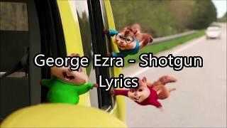 Shotgun - Chipmunks (lyrics) Video