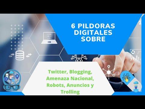 6 Píldoras sobre: Twitter, Blogging, Amenaza Nacional, Robots, Anuncios ...