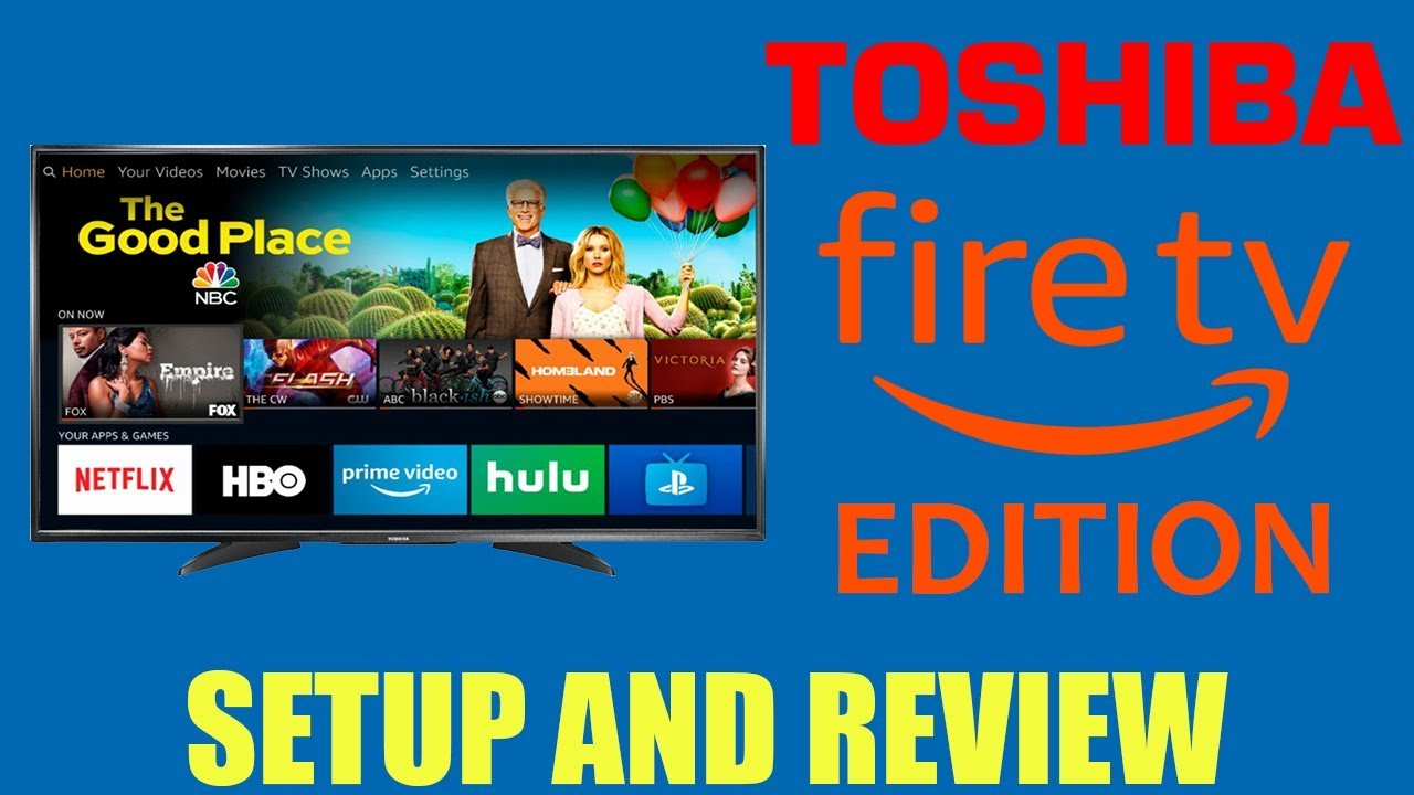 TOSHIBA 4K FIRE TV EDITION Review | Unboxing And Setup - YouTube