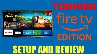 TOSHIBA 4K FIRE TV EDITION Review | Unboxing And Setup