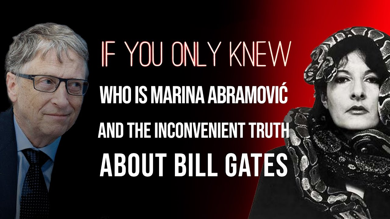 Who Is Marina Abramovic and the Inconvenient Truth About Bill ...