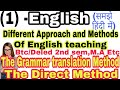 Grammar translation Method & The direct method : Different Approach and Methods of teaching English
