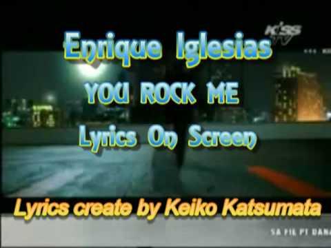 Enrique Iglesias - You Rock Me - Lyrics on Screen