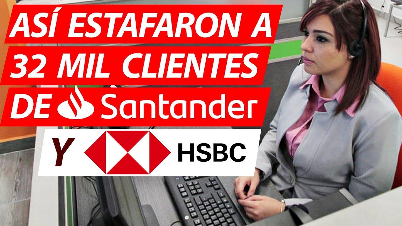 Download Estafa Bancaria de HSBC y Santander 2021. NUNCA ANTES VISTO FRAUDE