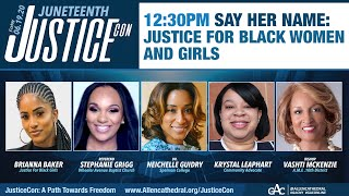 JusticeCon: Sen  Elizabeth Warren and Say Her Name: Justice for Black Women and Girls