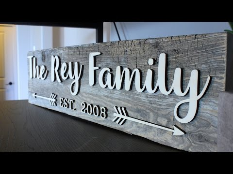 How to Create a Reclaimed Wood Family Sign