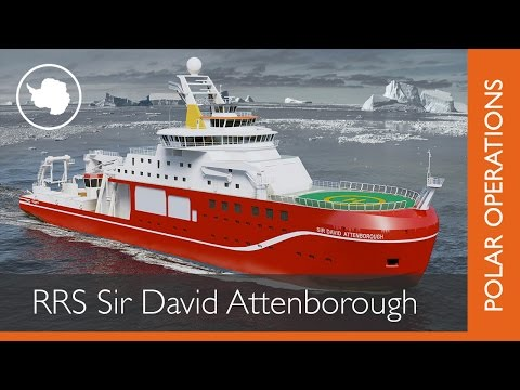RRS Sir David Attenborough - a new polar research ship for B