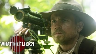 The Lost City Of Z — Official Movie Review
