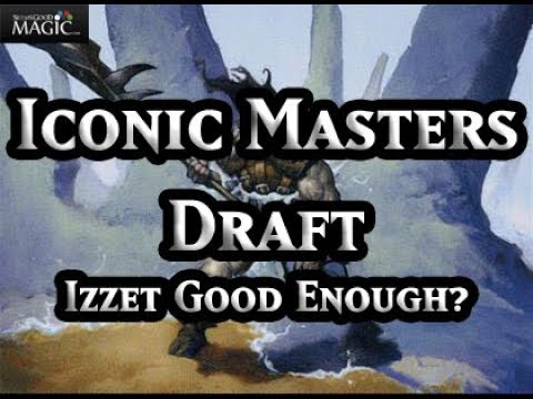 Iconic Masters Draft Izzet Good Enough - Drafting with Jamie Rigatti