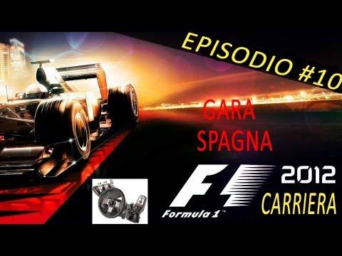 F1 2012 Gameplay ITA Logitech G27 Carriera #10 Gara Spagna Catalogna