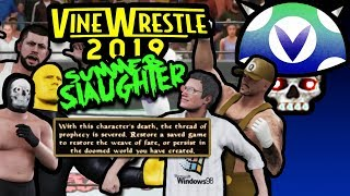 [Vinesauce] Joel - Vinewrestle 2019: Summer Slaughter