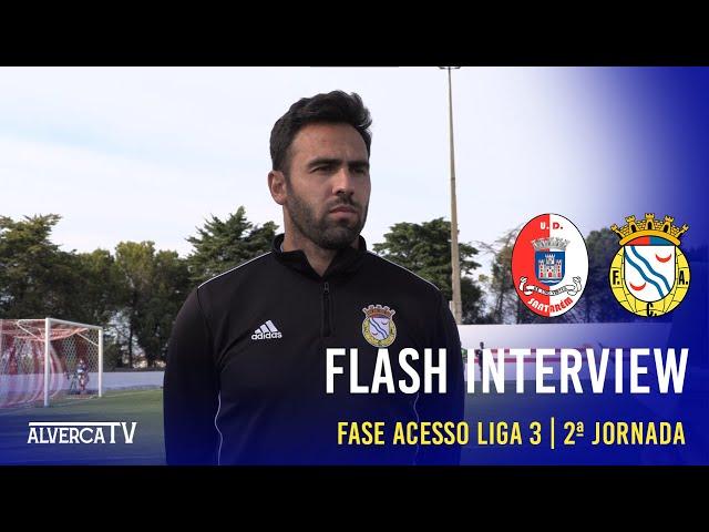 U. Santarém 1-1 FC Alverca | Flash Interview