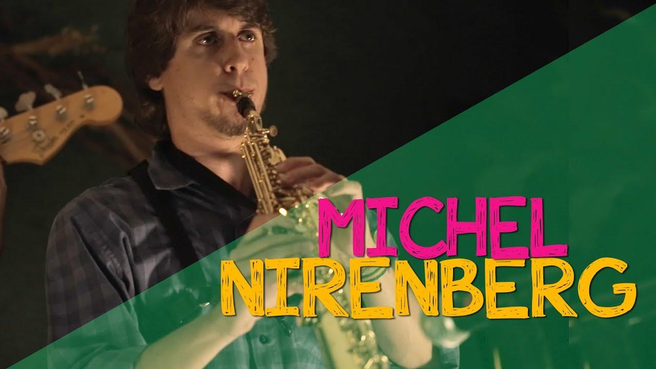 Michel Nirenberg | O Trem - Donninha Apresenta (ao vivo)