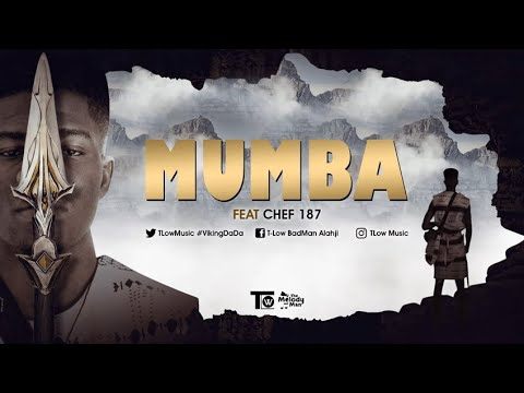 Download T Low ft Chef 187 - Mumba (Official music audio) #2021