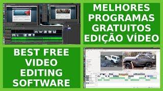 Best Free Video Editing Software || Melhores Programas Gratuitos de Edição de Vídeo