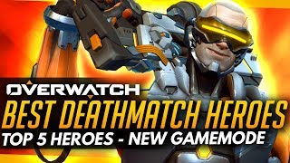 Overwatch | Top 5 Heroes for DEATHMATCH!