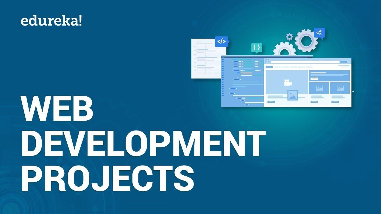 Web Development Projects | Web Development Project Ideas For Beginners |  Edureka - YouTube