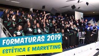 FORMATURAS  2019 | ESTÉTICA E MARKETING