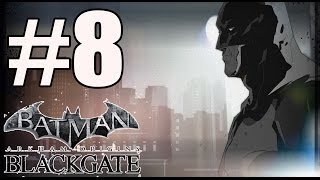 Batman Arkham Origins Blackgate Deluxe Edition Walkthrough Part 8 PC HD
