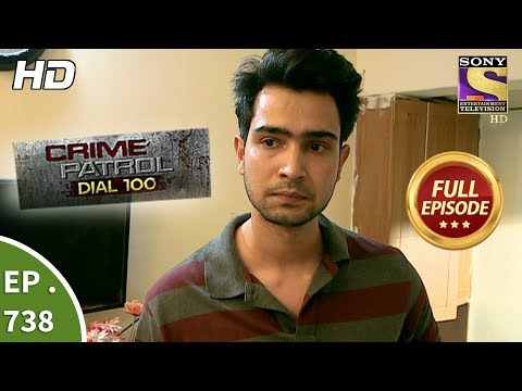 Crime Patrol Dial 100  Ep 738  Full Episode  21st  March, 2018