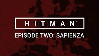 Hitman - Episode Two - Sapienza