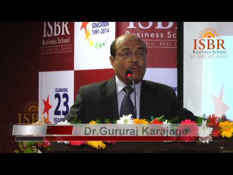 Dr Gururaj Karajage,chairman,Academy for Creative Teaching, Bangalore on ISBR Day 2014