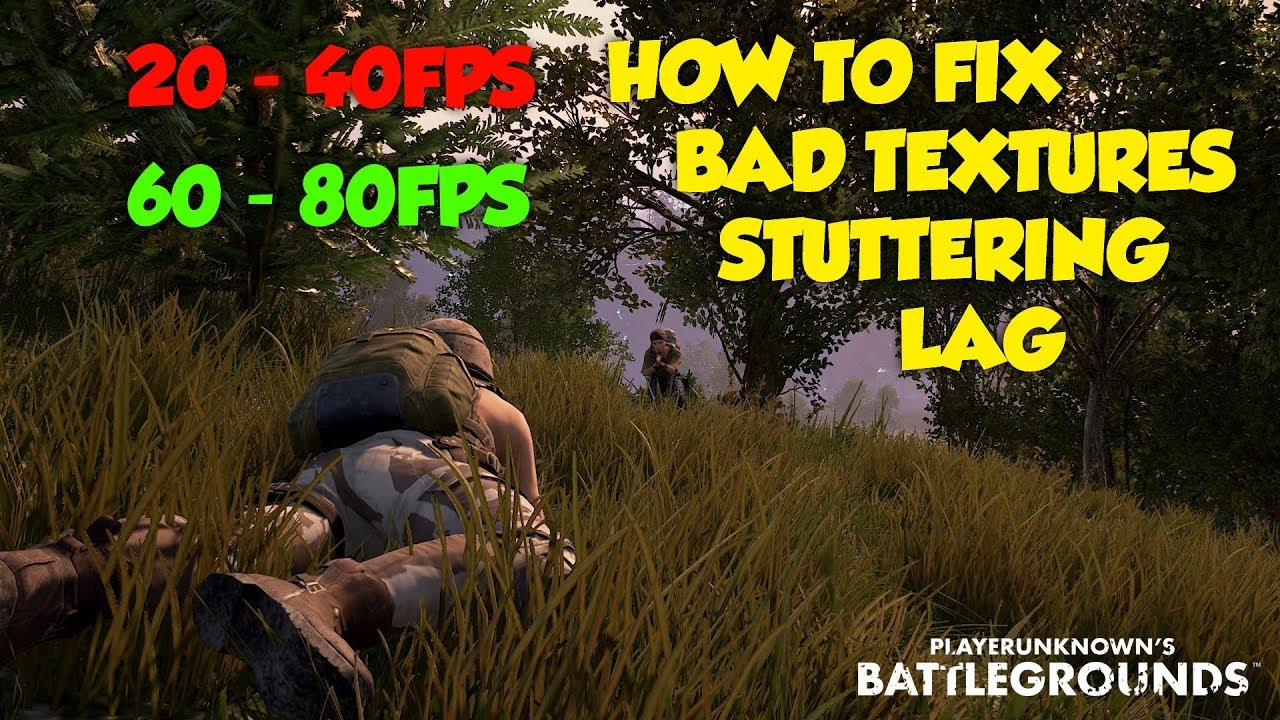 How To Improve In Pubg: *GIVEAWAY* How To Fix/Increase PUBG STUTTERING/FPS/TEXT