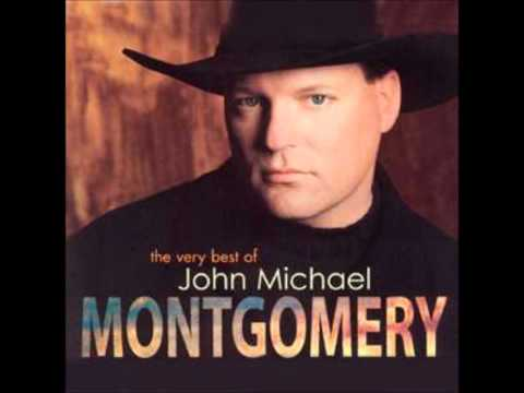 Hold on to me- John Michael Montgomery