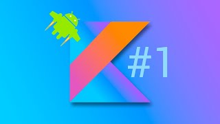Урок 1. Разработка на Kotlin. Установка Android Studio.