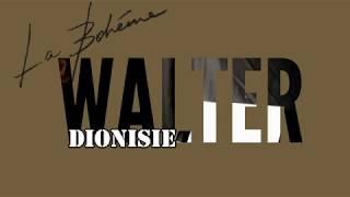 WALTER DIONISIE-