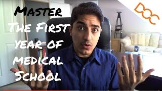 How to Make the First Year of Medical School Completely MANAGEABLE